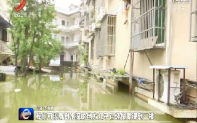 景德镇:河水漫灌进城  当地紧急抢险转移群众